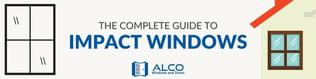 Alco Complete Guide to Impact Windows